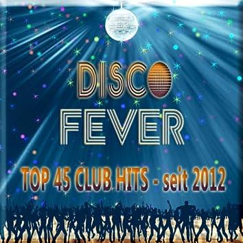 Disco Fever - Top 45 Club Hits