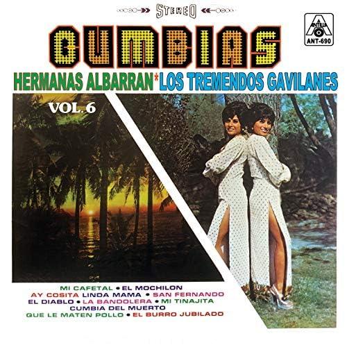 Hermanas Albarran, Los Tremendos Gavilanes