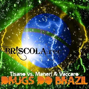 Drugs do Brazil