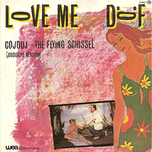Love me / Cojdoj The flying Schissel / 24-9542-7