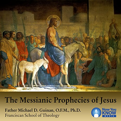The Messianic Prophecies of Jesus audiobook cover art
