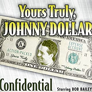 Yours Truly, Johnny Dollar: Confidential cover art