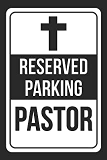 Reserved Parking Pastor Print White and Black Notice Parking Metal Large Sign - 1 Pack of Signs, 12x18