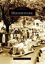 Hershey Park (Images of America)