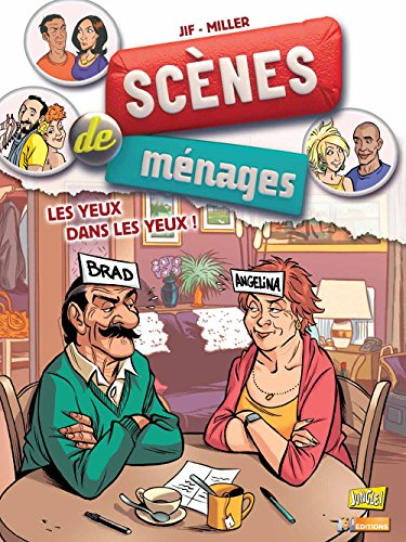 Scènes de ménages - tome 8 Les yeux dans les yeux (08)