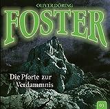 Foster: Folge 03: Die Pforte zur Verdammnis