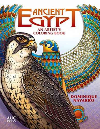 Ancient Egypt: An Artist's Coloring Book: Explore, Color, & Reveal