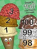Count to 100 Ice Cream Scoops