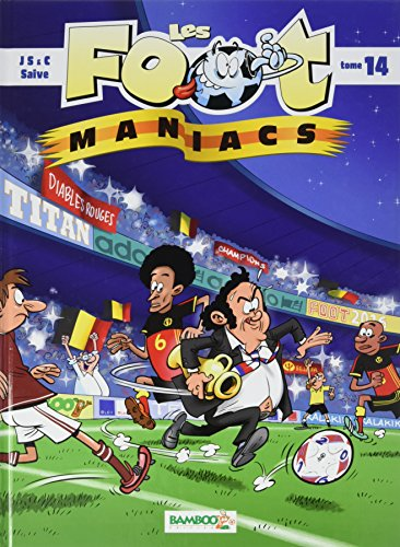 Les Foot maniacs - tome 14 version Belge