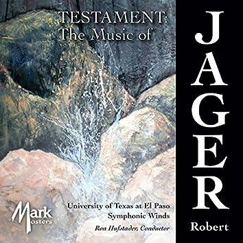 The Music of Robert Jager: Testament