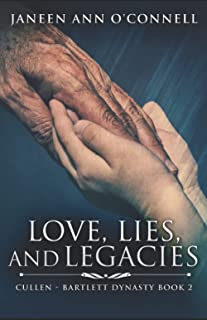 Love, Lies, and Legacies