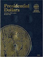 Presidential Dollars Folder: Collection 2007 to 2011, Number 1 (Official Whitman Coin Folder)