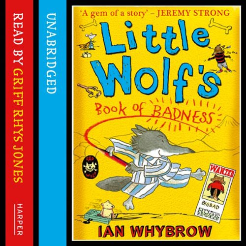Little Wolf's Book of Badness audiobook cover art