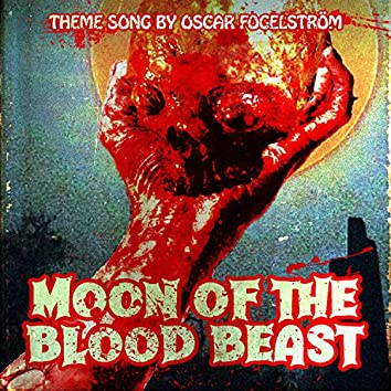 Moon of the Blood Beast (Original Motion Picture Soundtrack)