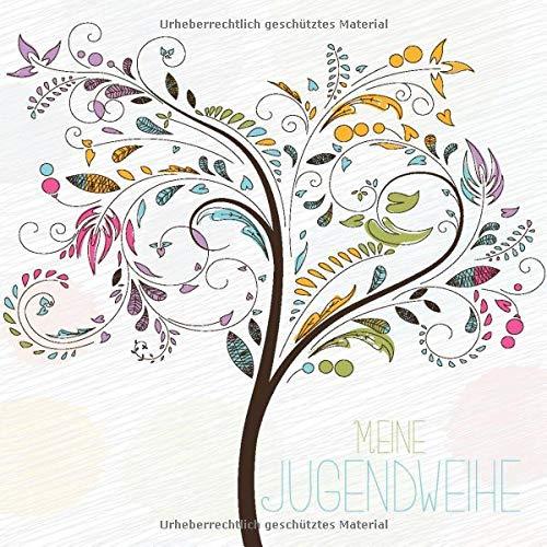 Meine Jugendweihe: Gästebuch I Geschenkidee I Album zur Erinnerung für Glückwünsche I Bunter...