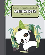 Primary Composition Notebook Panda Half Blank: Handwriting Practice Paper Dashed Midline Draw and Write Story Box Space At...