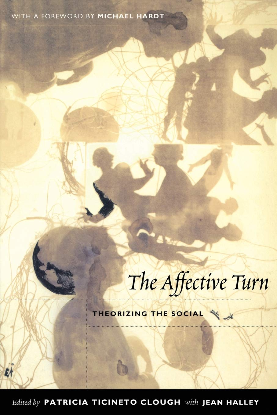 The Affective Turn Theorizing The Social