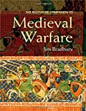 The Routledge Companion to Medieval Warfare (Routledge Companions to History)