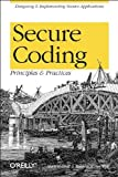 Secure Coding: Principles and Practices