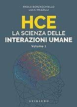 HCE La scienza delle interazioni umane: Vol. 1