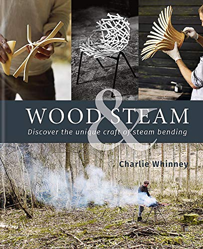 Wood & Steam: discover the unique craft of steam bending