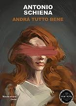 Andrà tutto bene (Ombre) (Italian Edition)