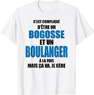 Homme Cadeau humour boulanger - cadeau anniversaire boulanger T-Shirt