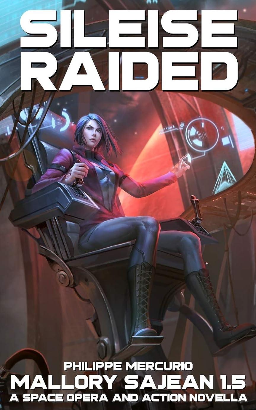 異議パターン東SILEISE RAIDED: Space Opera & Action - MALLORY SAJEAN 1.5