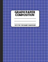 Graph Paper Composition: Blue Composition Notebook, Grid Notebook, 100 Pages, Mathematics Graph Notebook for Math and Science Class