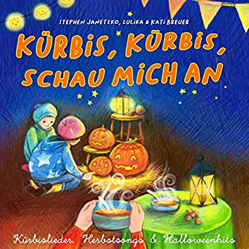 Kürbis, Kürbis, schau mich an (Kürbislieder, Herbstsongs & Halloweenhits)