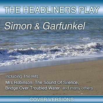 The Headliners Play Simon & Garfunkel