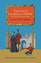 The Life of Lazarillo de Tormes; His Fortunes and Adversities