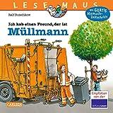 LESEMAUS 106: Ich hab einen Freund, der ist Müllmann: Vollständig überarbeitete Neuausgabe (106) - Ralf Butschkow