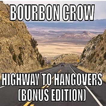 Highway to Hangovers (Bonus Edition)