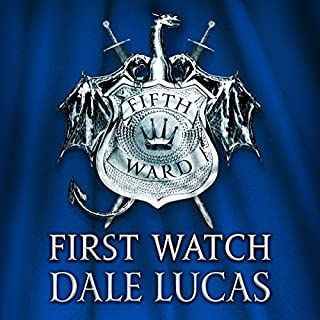 The Fifth Ward: First Watch     The Fifth Ward, Book One              By:                                                                                                                                 Dale Lucas                               Narrated by:                                                                                                                                 Simon Vance                      Length: 11 hrs and 10 mins     23 ratings     Overall 4.4