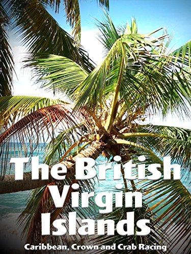 The British Virgin Islands - Caribbean, Crown and Crab Racing