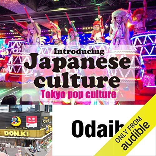 Introducing Japanese culture -Tokyo pop culture- Odaiba Titelbild