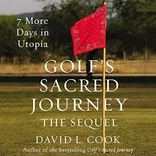 Golf's Sacred Journey, the Sequel audiobook cover art