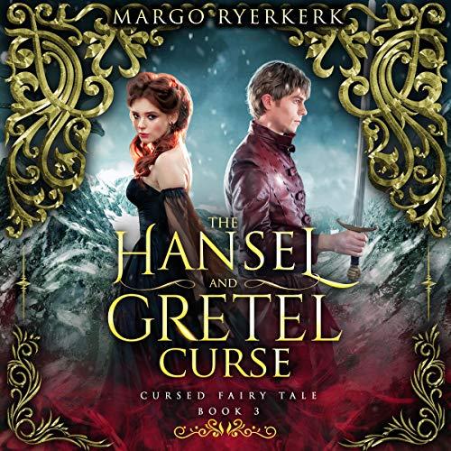 The Hansel and Gretel Curse Audiobook By Margo Ryerkerk cover art