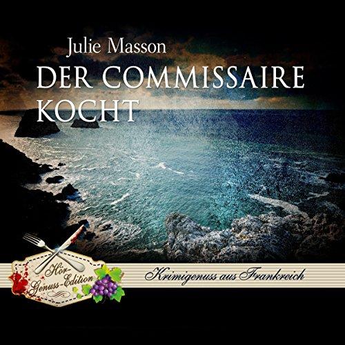 Der Commissaire kocht (Commissaire Lucien Levèfre 3) Titelbild