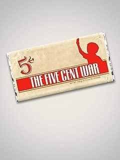 The Five Cent War