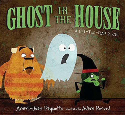 Ghost in the House: A Lift-the-Flap