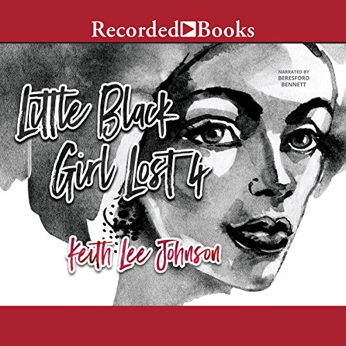 Little Black Girl Lost 4  audiobook cover art