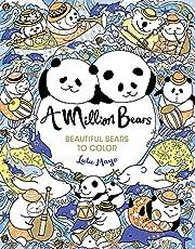 A Million Bears, Volume 3: Beautiful Bears to Color