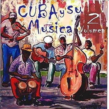 Cuba y Su Musica, Vol. 2
