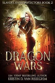 Dragon Wars (Slayers & Protectors Book 2)