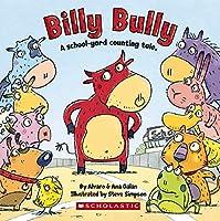 Billy Bully: A School-yard Counting Tale