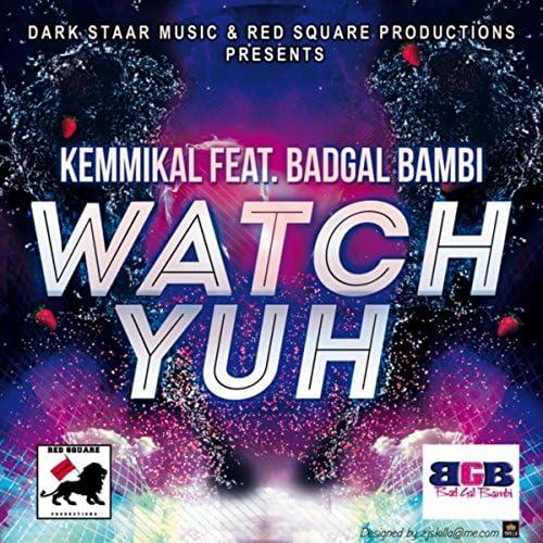 Kemmikal feat. BadGal Bambi