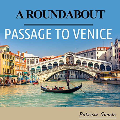 A Roundabout Passage to Venice audiobook cover art