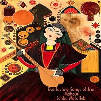 Everlasting Songs Of Iran (Mahour)